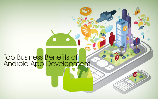top android app development companies, mobile app development, hire android developers